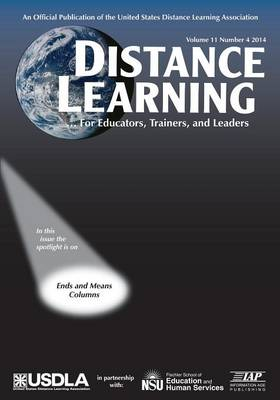 Distance Learning Magazine, Volume 11, Issue 4, 2014 (Paperback)