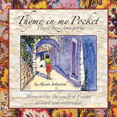 Thyme in My Pocket (Paperback)