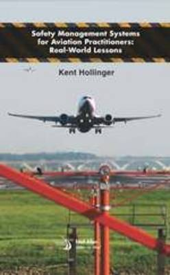 Safety Management Systems for Aviation Practitioners - Library of Flight (Hardback)