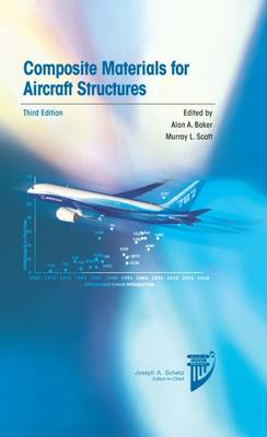Composite Materials for Aircraft Structures - Education Series (Hardback)