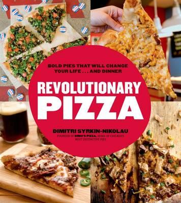 Revolutionary Pizza (Paperback)
