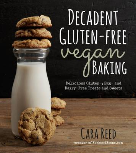 Decadent Gluten-Free Vegan Baking (Paperback)