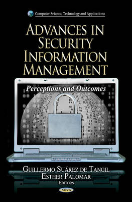 Advances in Security Information Management: Perceptions & Outcomes (Hardback)