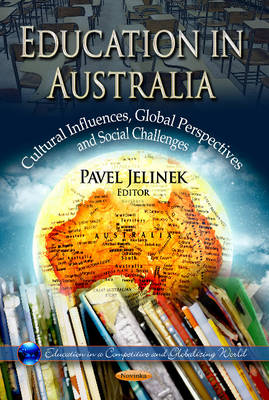 Education in Australia: Cultural Influences, Global Perspectives & Social Challenges (Paperback)