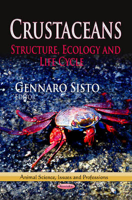 Crustaceans: Structure, Ecology & Life Cycle (Paperback)