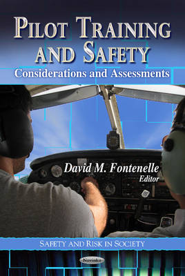 Pilot Training & Safety: Considerations & Assessments (Paperback)