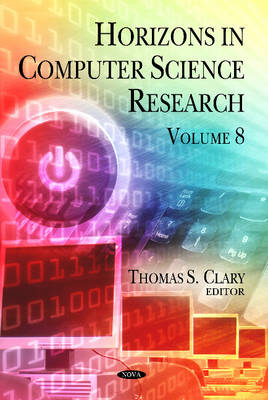 Horizons in Computer Science Research: Volume 8 (Hardback)