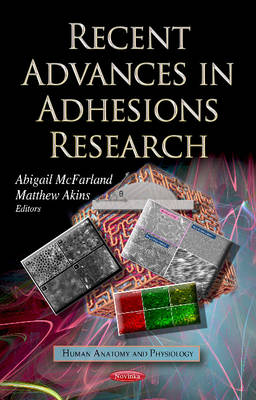 Recent Advances in Adhesions Research (Paperback)