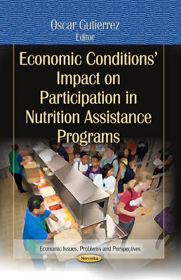 Economic Conditions Impact on Participation in Nutrition Assistance Programs (Paperback)