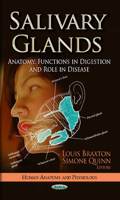 Salivary Glands: Anatomy, Functions in Digestion & Role in Disease (Hardback)