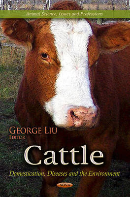 Cattle: Domestication, Diseases & the Environment (Hardback)