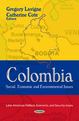 Colombia: Social, Economic & Environmental Issues (Paperback)