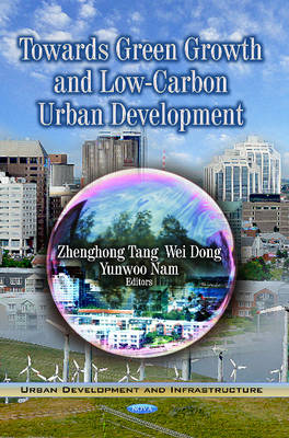 Towards Green Growth & Low-Carbon Urban Development (Hardback)