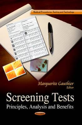 Screening Tests: Principles, Analysis & Benefits (Paperback)