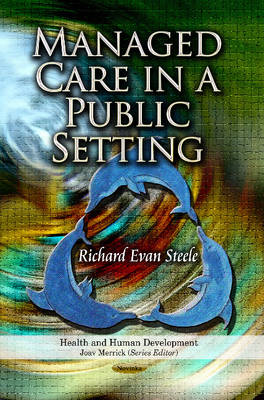 Managed Care in a Public Setting (Paperback)