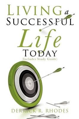 Living a Successful Life Today (Paperback)