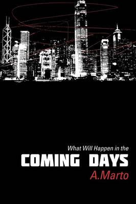 What Will Happen in the Coming Days (Paperback)