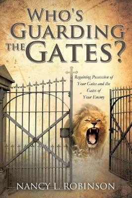 Who's Guarding the Gates? (Paperback)