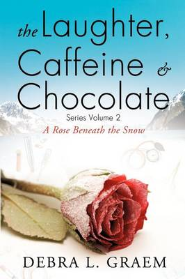 The Laughter, Caffine & Chocolate Volume 2 (Paperback)