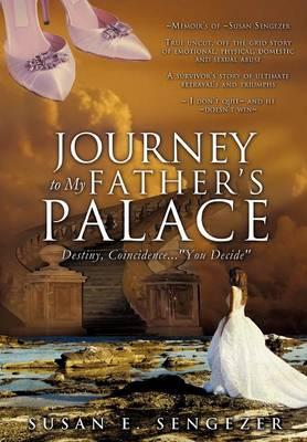 Journey to My Father's Palace (Hardback)