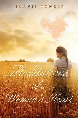 Meditations of a Woman's Heart (Paperback)