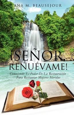 Senor, Renuevame! (Paperback)