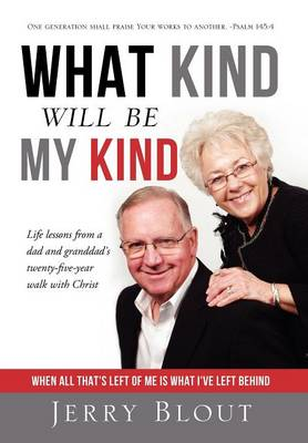 What Kind Will Be My Kind - Dust Jacket Edition (Hardback)