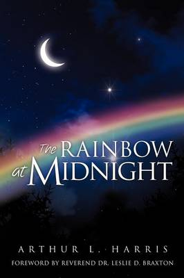 The Rainbow at Midnight (Paperback)