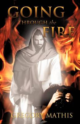 Going Through the Fire (Paperback)