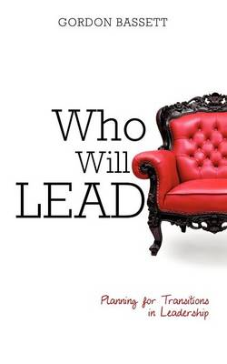 Who Will Lead (Paperback)