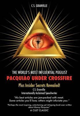 Pacquiao Under Crossfire (Hardback)