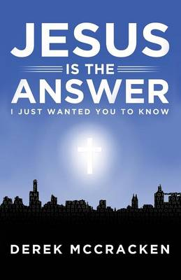Jesus Is the Answer (Paperback)