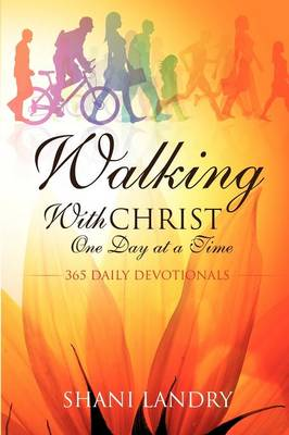 Walking with Christ One Day at a Time (Paperback)