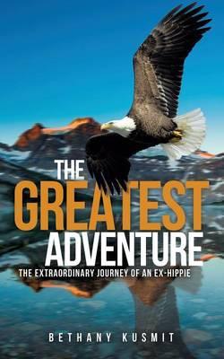 The Greatest Adventure (Paperback)