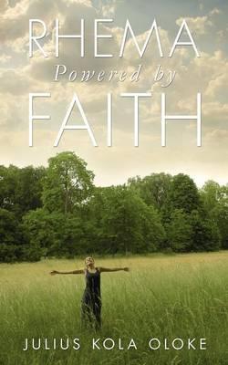 Rhema Powered by Faith (Paperback)