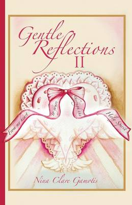 Gentle Reflections II (Paperback)