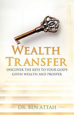 Wealth Transfer (Paperback)