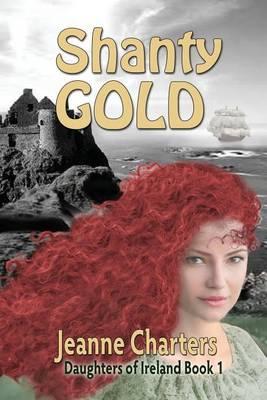 Shanty Gold (Paperback)