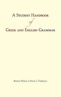 A Student Handbook of Greek and English Grammar (Hardback)