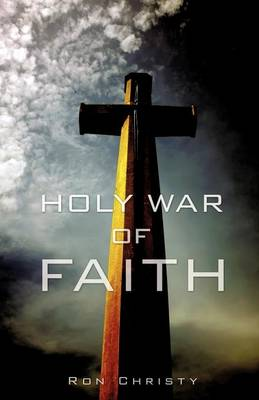 Holy War of Faith (Paperback)