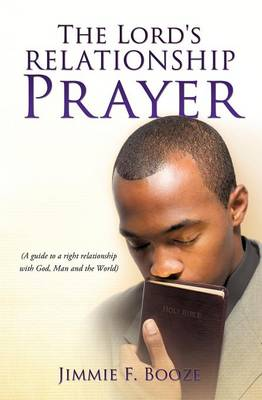 The Lord's Relationship Prayer (Paperback)