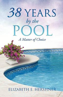 38 Years by the Pool (Paperback)