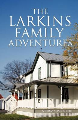 The Larkins Family Adventures (Paperback)