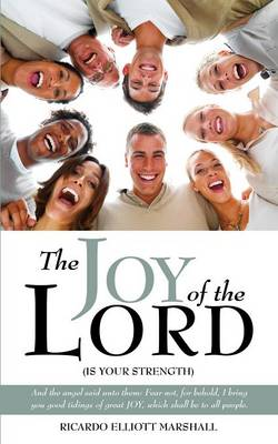 The Joy of the Lord (Paperback)