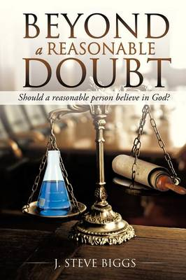 Beyond a Reasonable Doubt: Revised and Expanded (Paperback)