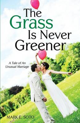The Grass Is Never Greener (Paperback)