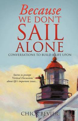 Because We Don't Sail Alone (Paperback)