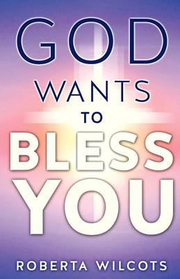 God Wants to Bless You (Paperback)