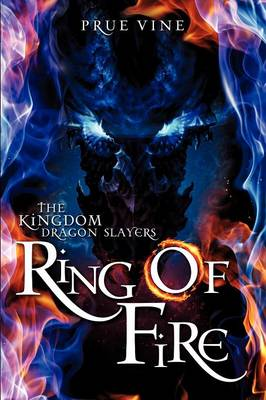 The Kingdom Dragon Slayers- Ring of Fire (Paperback)