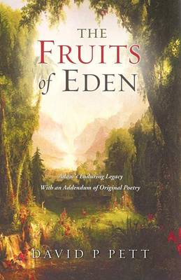 The Fruits of Eden (Paperback)